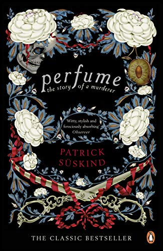 Perfume: The Story of a Murderer (Penguin Essentials) (English Edition)