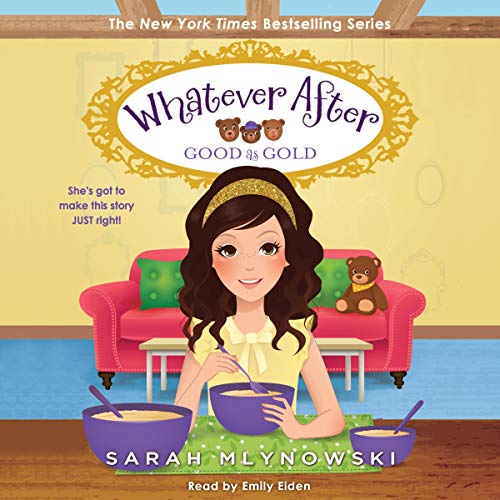 Good as Gold: Whatever After, Book 14