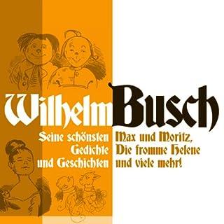 Wilhelm Busch: Seine schönsten Geschichten und Gedichte Titelbild
