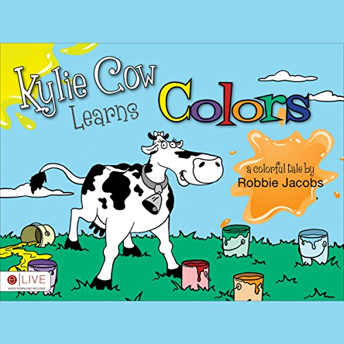 Kylie Cow Learns Colors audiobook cover art
