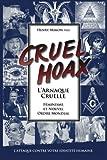 L'Arnaque Cruelle - Feminisme & Nouvel Ordre Mondial: L'attaque Contre Votre Identite Humaine (French Edition)