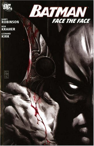 (Batman: Face the Face) By Robinson, James (Author) Paperback on (09 , 2006)