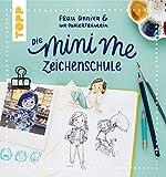 Frau Annika und ihr Papierfräulein: Die Mini me Zeichenschule: Mit Bildergalerie und Vorlagen zum Download