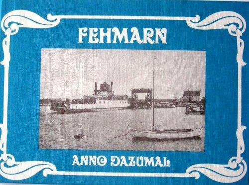 Fehmarn - Anno Dazumal