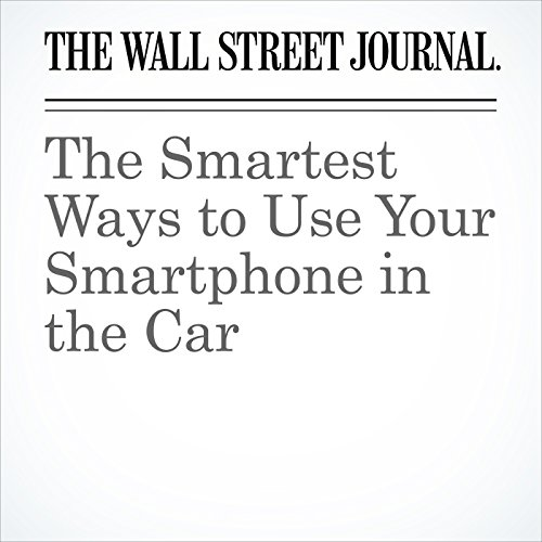 The Smartest Ways to Use Your Smartphone in the Car copertina