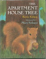 The Apartment House Tree 0060232749 Book Cover