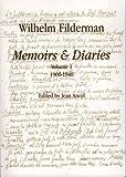 Wilhem Filderman: Memoirs & Diaries, 1900-1940 - Jean Ancel