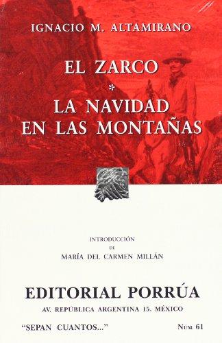 El Zarco. Navidad en las montanas (Spanish Edition)