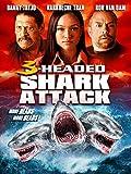 El ataque del tiburón de tres cabezas