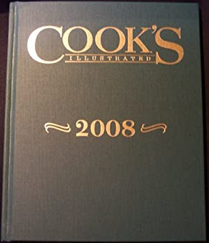 Hardcover Cook's Illustrated 2008 (Cook's Illustrated Annuals) Book