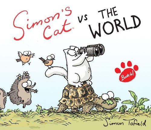 Simon's Cat vs. The World! (Simons Cat Book 4) (English Edition)