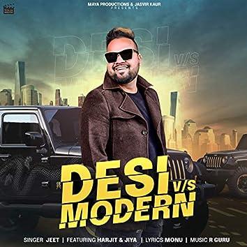 Desi vs Modern