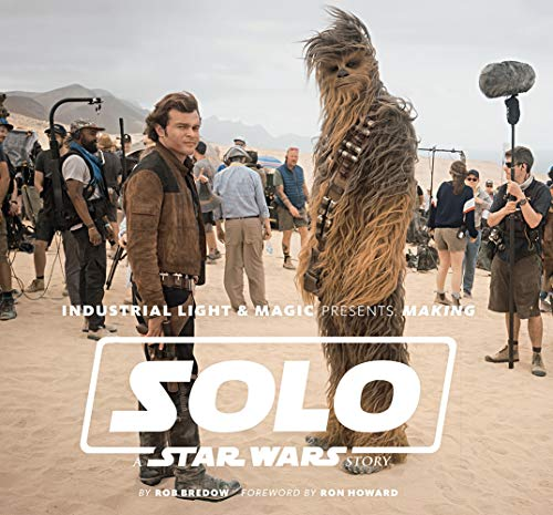 Abrams & Chronicle Books Industrial Light & Magic Presents: Making Solo: A Star Wars Story, 37534