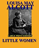Little Women - Large Print Edition