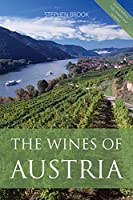 The wines of Austria (The Infinite Ideas Classic Wine Library)