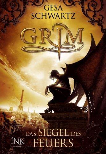 Grim. Band 01: Das Siegel des Feuers von Schwartz. Gesa (2012) Taschenbuch