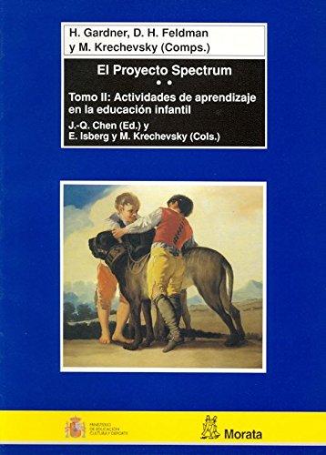 El Proyectro Spectrum: La teoría de las inteligencias múltiples en Educación Infantil (Coedición Ministerio de Educación)