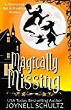 Magically Missing: A Witch Cozy Mystery: 3 (Paranormal Bed & Breakfast Mysteries)
