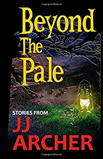 Beyond the Pale: A Dark Fantasy Anthology