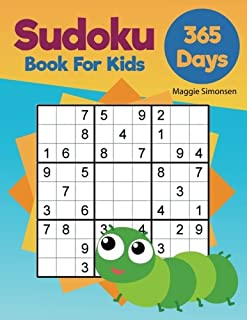 Sudoku 365 days book for kids: Activity Book Kids Plus Special 500 downloadable Sudoku puzzles (sudoku game for kids) (Vol...