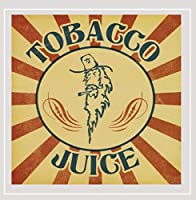Tobacco Juice