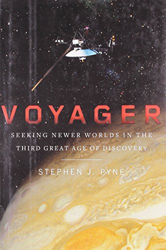 Image of Voyager: Seeking Newer Worlds in the Third Great Age of Discovery