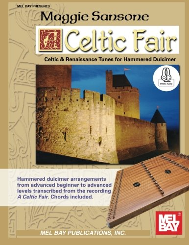 Celtic Fair: Celtic and Renaissance Tunes for Hammered Dulcimer