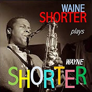 Wayne Shorter Plays Wayne Shorter