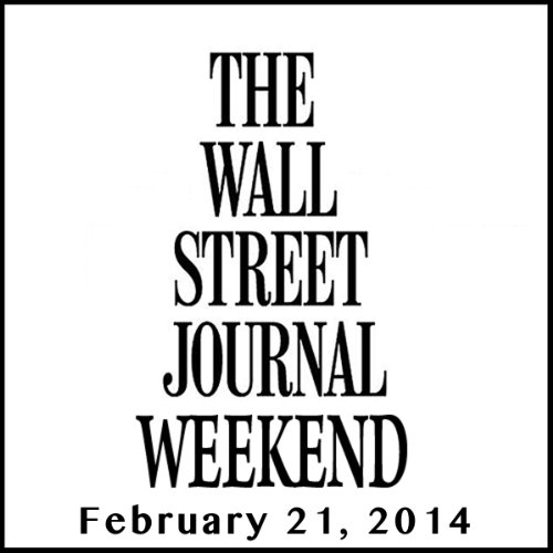 Weekend Journal 02-21-2014 audiobook cover art