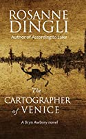 The Cartographer of Venice (Bryn Awbrey Novel)