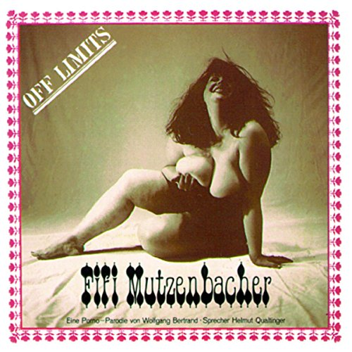Fifi Mutzenbacher. Eine Porno-Parodie Titelbild