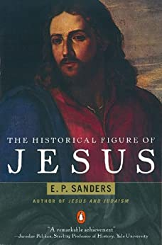 The Historical Figure of Jesus by [E. Sanders]
