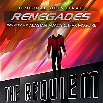 Renegades: The Requiem (Music From The Original Series)