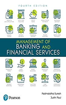 Management of Banking and Financial Services by [Suresh Padmalatha, Paul Justin]