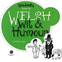 Welsh Wit & Humour by Unknown(2013-05-31)