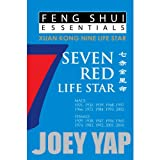 Yap, J: Feng Shui Essentials -- 7 Red Life Star - Joey Yap