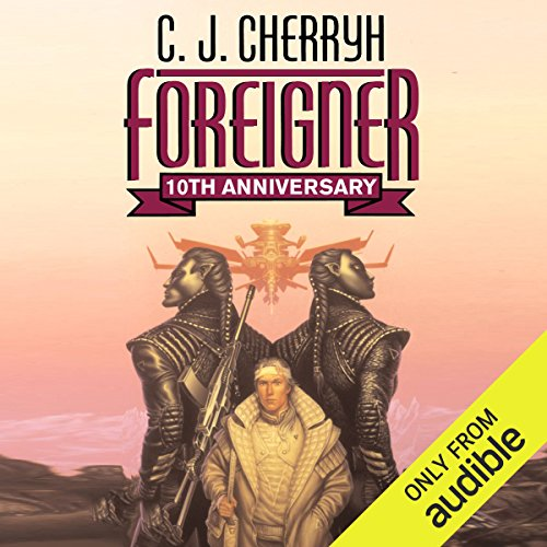 Foreigner     Foreigner Sequence 1, Book 1               By:                                                                                                                                 C. J. Cherryh                               Narrated by:                                                                                                                                 Daniel Thomas May                      Length: 15 hrs and 10 mins     1,254 ratings     Overall 4.0