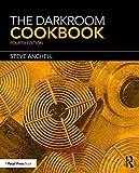 The Darkroom Cookbook (Alternative Process Photography)