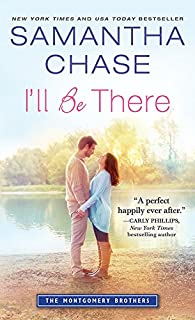 I'll Be There (Montgomery Brothers Book 7)