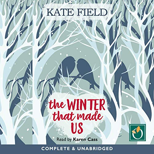 The Winter That Made Us                   By:                                                                                                                                 Kate Field                               Narrated by:                                                                                                                                 Karen Cass                      Length: 9 hrs and 20 mins     Not rated yet     Overall 0.0
