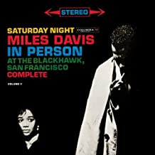 Saturday Night Miles Davis In Person At The Blackhawk, San Francisco Complete Volume 2
