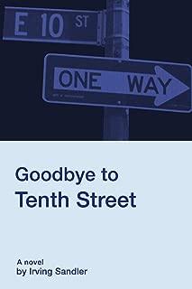 Goodbye to Tenth Street