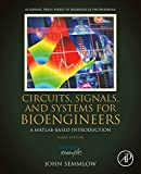 Circuits, Signals and Systems for Bioengineers: A MATLAB-Based Introduction (Biomedical En...