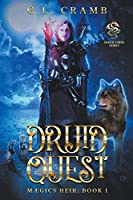 Druid Quest: Maegics Heir, Book1