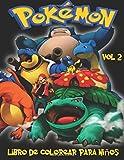 Pokemon Libro de Colorear para niños Volume 2: En este tamaño A4 del libro de colorear,...