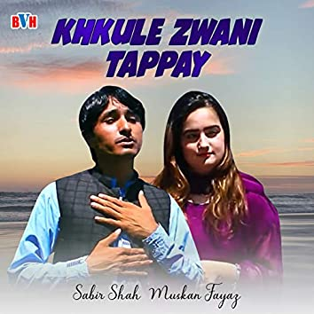 Khkule Zwani Tappay - Single
