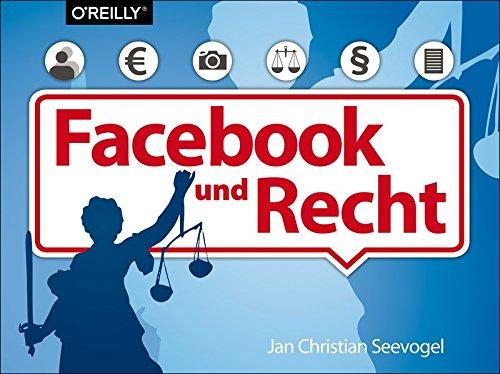 Seevogel, Jan Christian:Das Buch zu Facebook und Recht