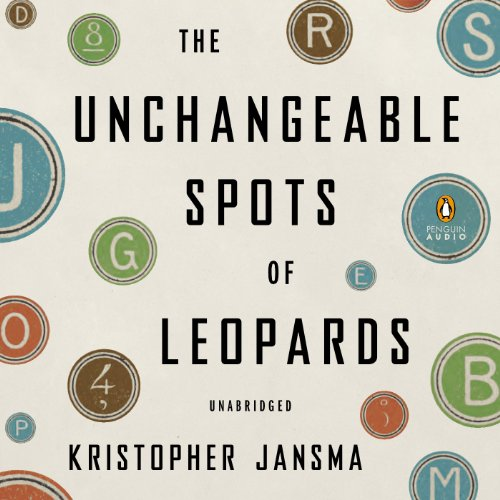 The Unchangeable Spots of Leopards audiobook cover art