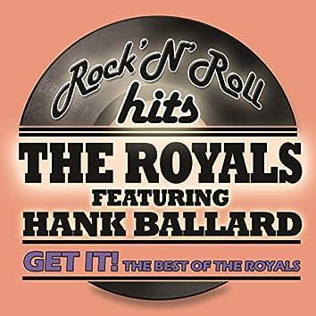 Get It! The Best of The Royals (feat. Hank Ballard)