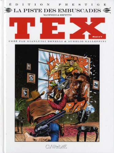 Tex Maxi, Tome 9 : La piste des embuscades : Edition prestige